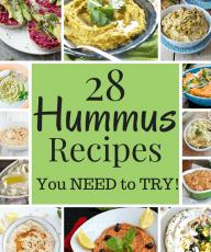 Best Hummus Recipes to Try - Vegan